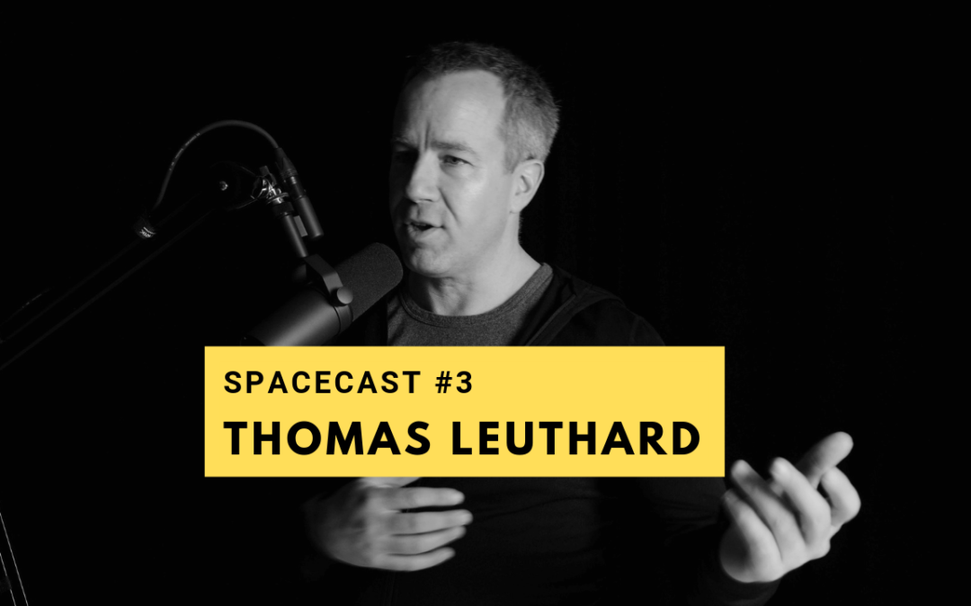 SpaceCast #3 – Thomas Leuthard