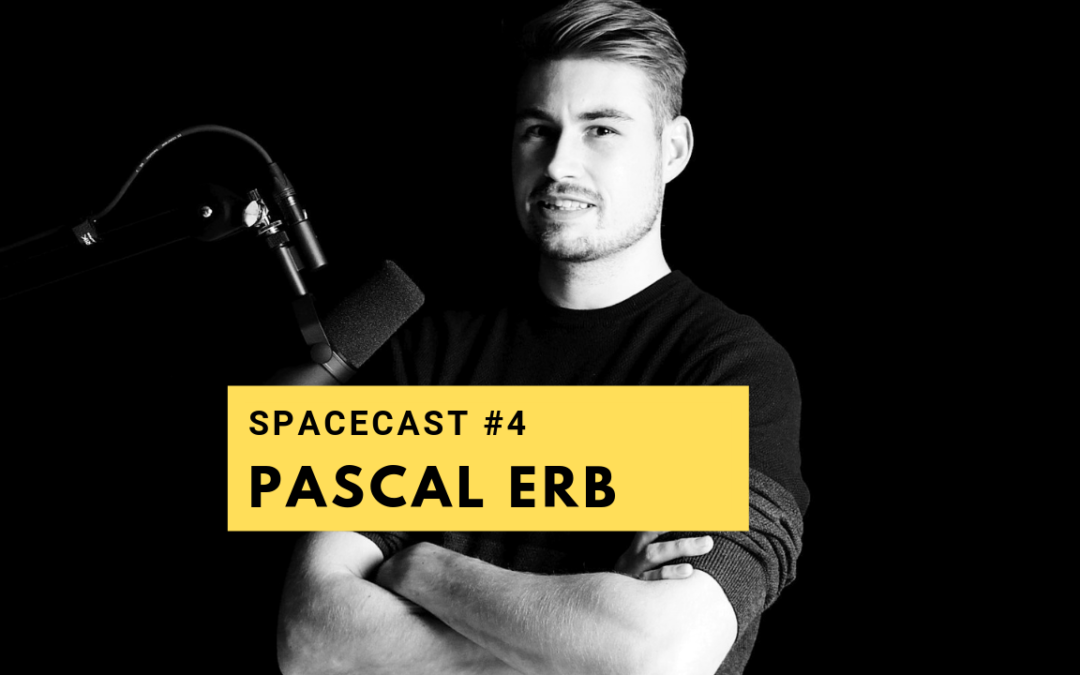 SpaceCast #4 – Pascal Erb