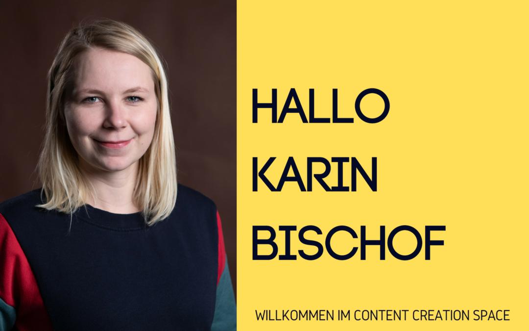 Hallo und willkommen Karin Bischof