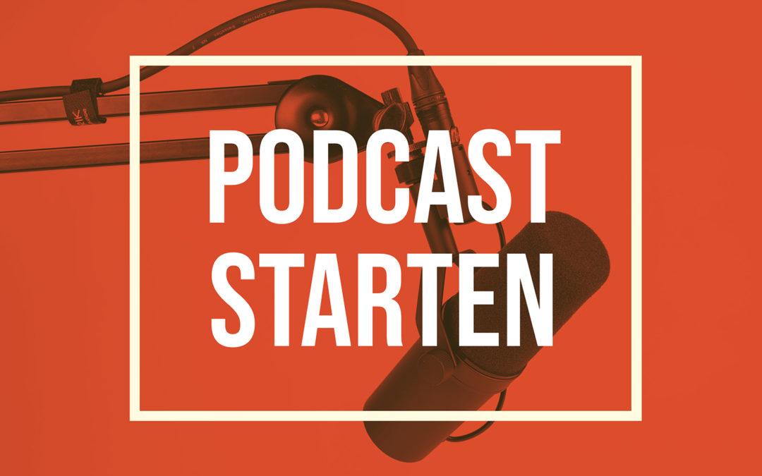 Podcast starten – so einfach gehts