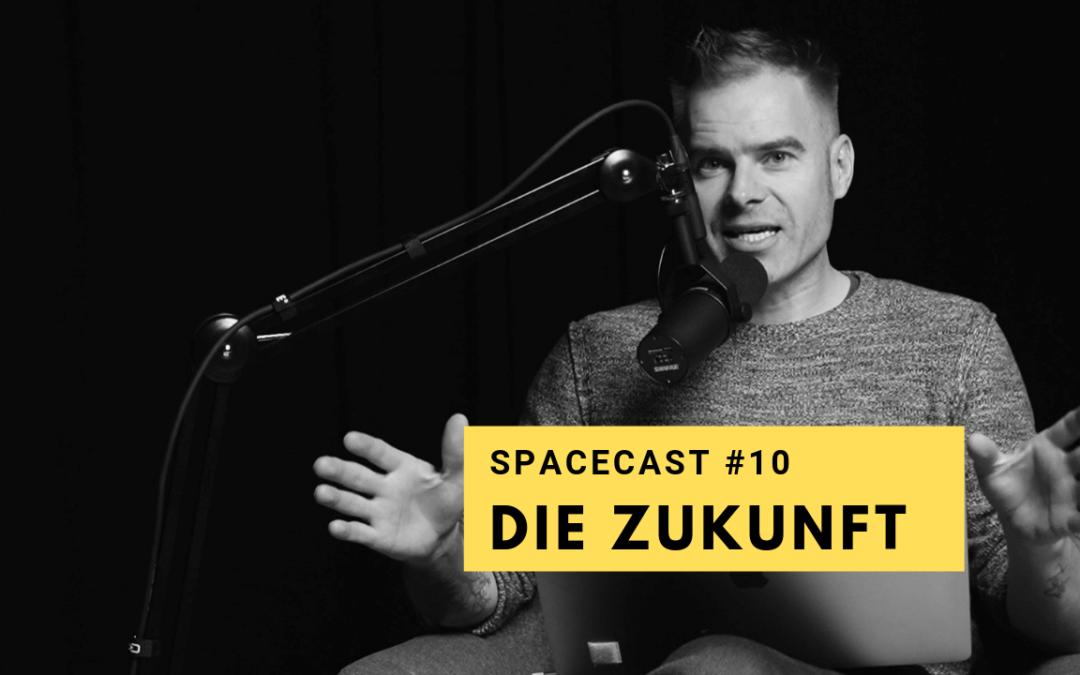 SpaceCast #10 – Boris Baldinger – Die Zukunft