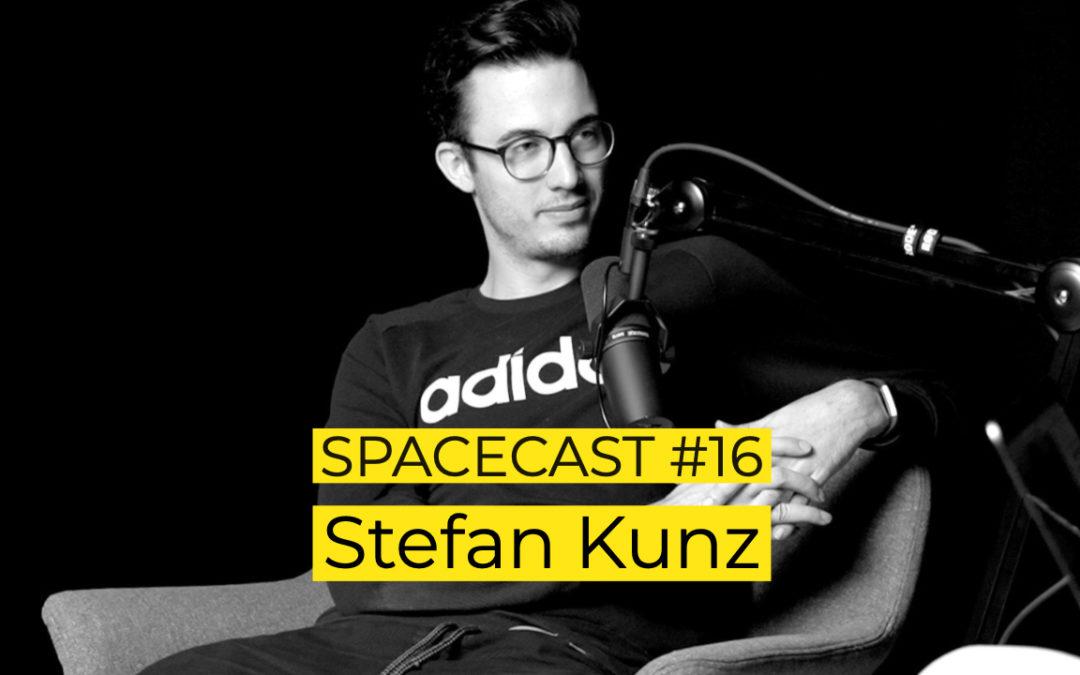 SpaceCast #16 – Stefan Kunz