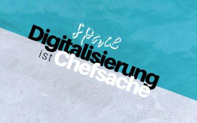 Digitalisierung ist Chefsache – Prolog