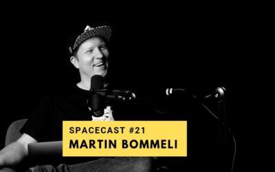SpaceCast #21 – Martin Bommeli