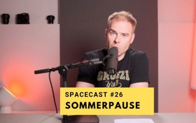 SpaceCast #26 – Sommerpause